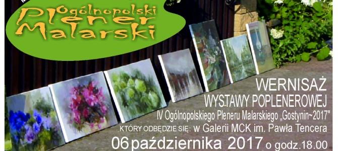 """WYSTAWA POPLENEROWA IV OGÓLNOPOLSKIEGO PLENERU MALARSKIEGO """"GOSTYNIN 2017″"""